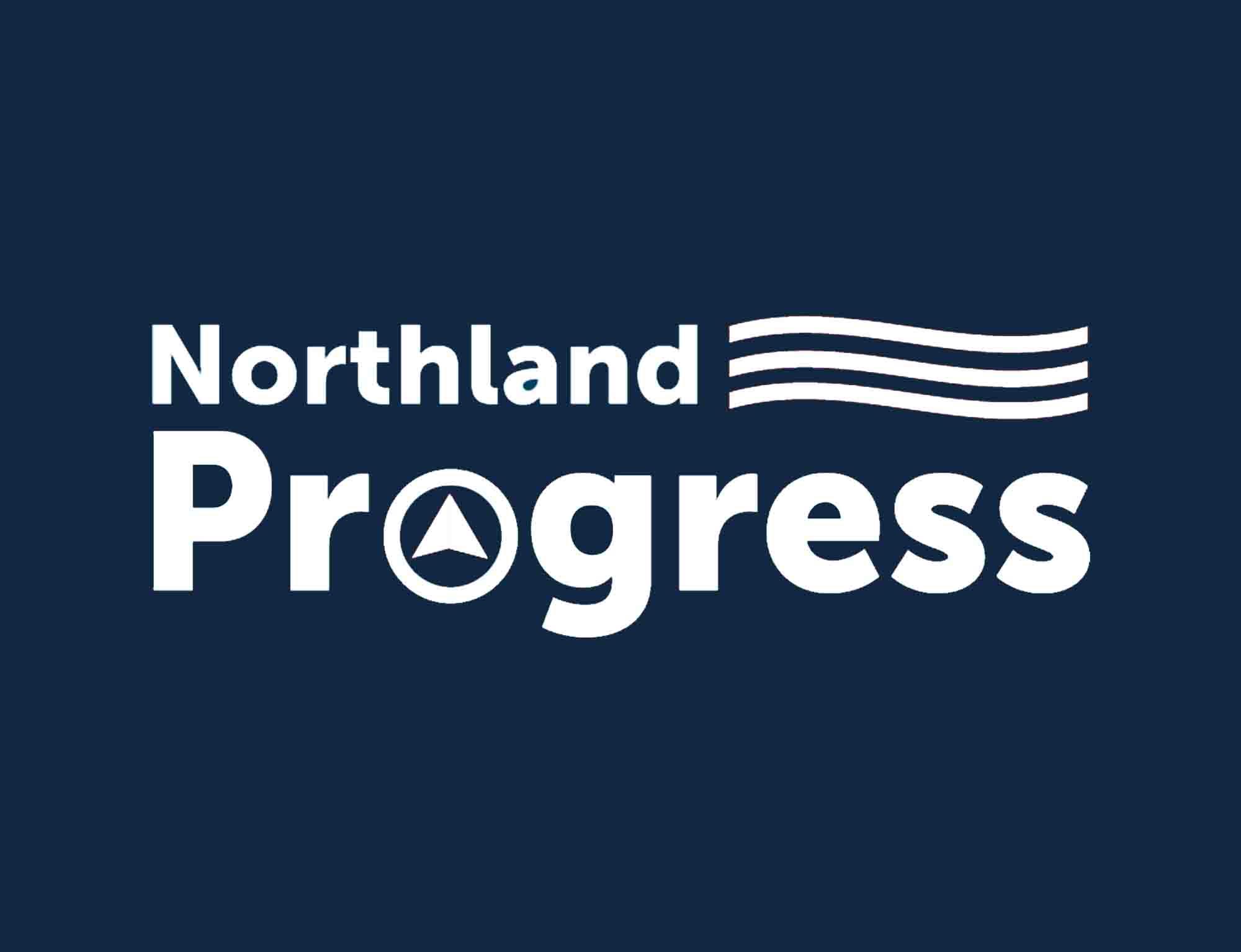 Northland Progress